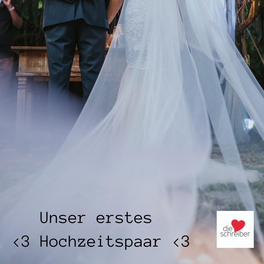 Die Herzschreiber – unser erstes Hochzeitspaar
